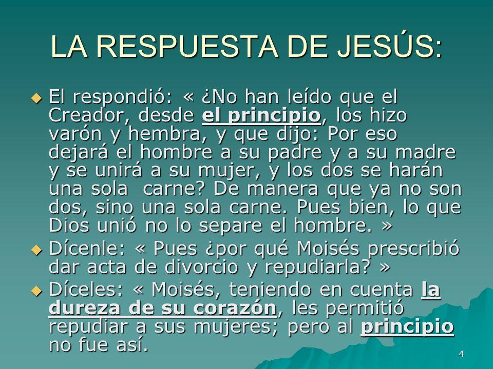 LA RESPUESTA DE JESÚS: