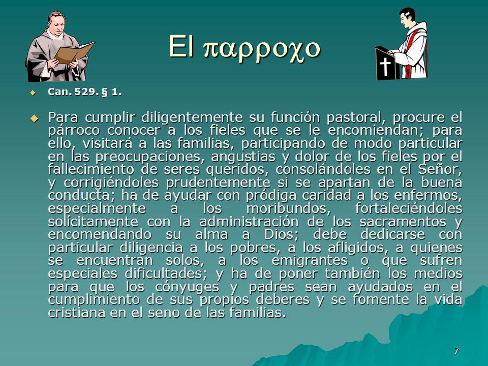 El  Can. 529. § 1.
