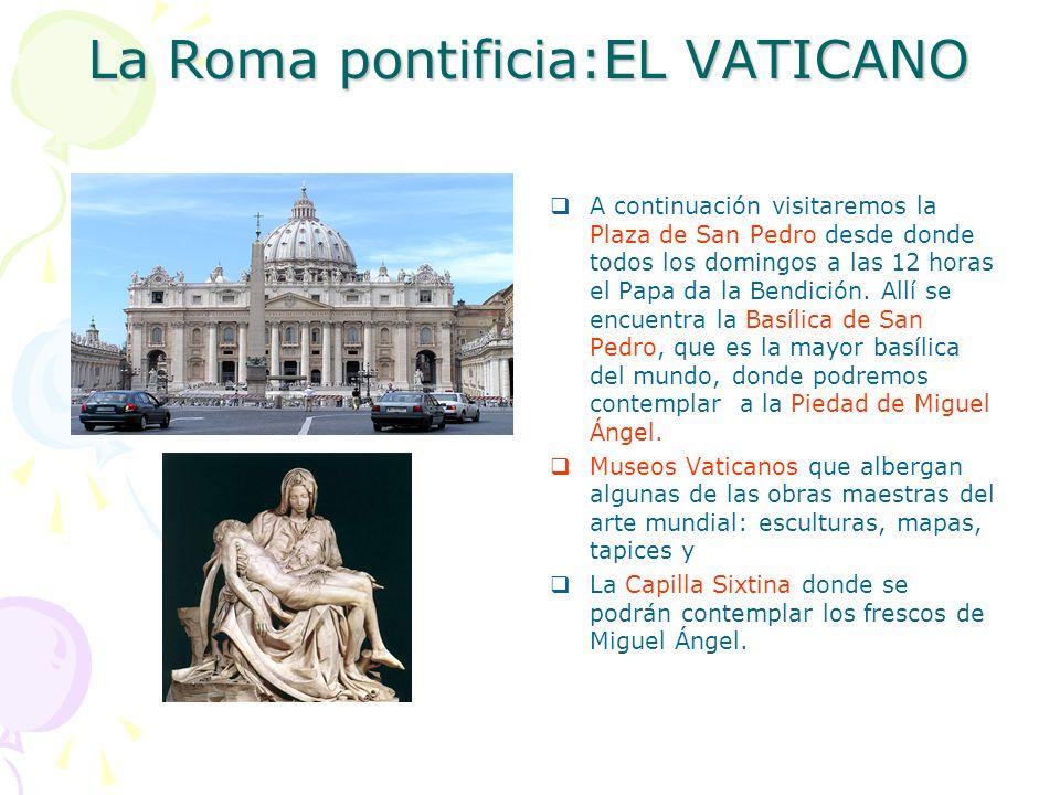 La Roma pontificia:EL VATICANO
