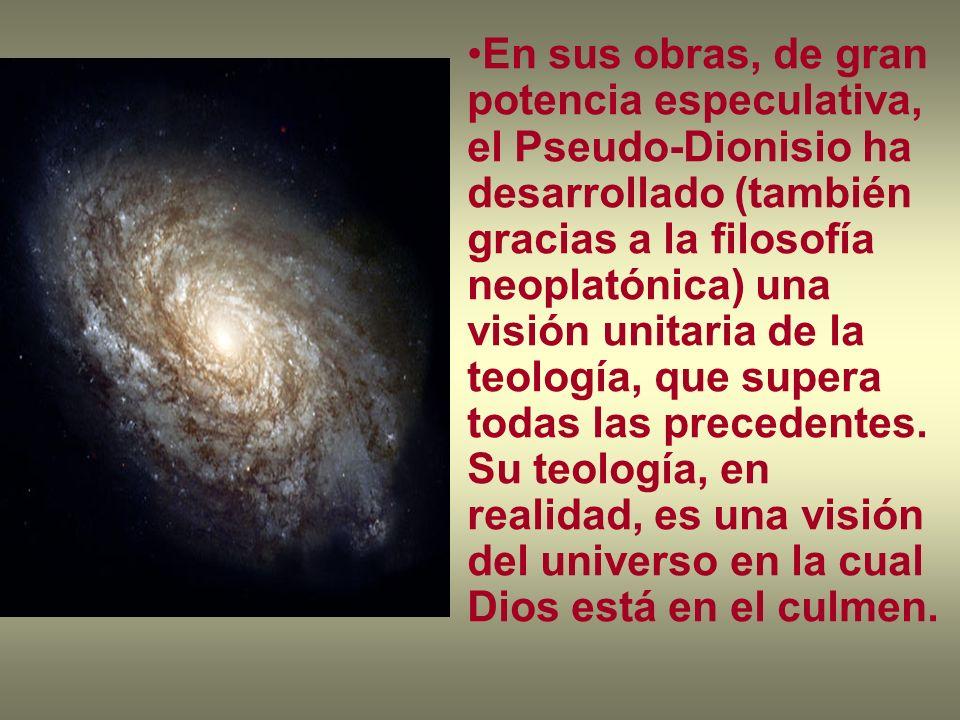 En sus obras, de gran potencia especulativa, el Pseudo-Dionisio ha desarrollado (también gracias a la filosofía neoplatónica) una visión unitaria de la teología, que supera todas las precedentes.