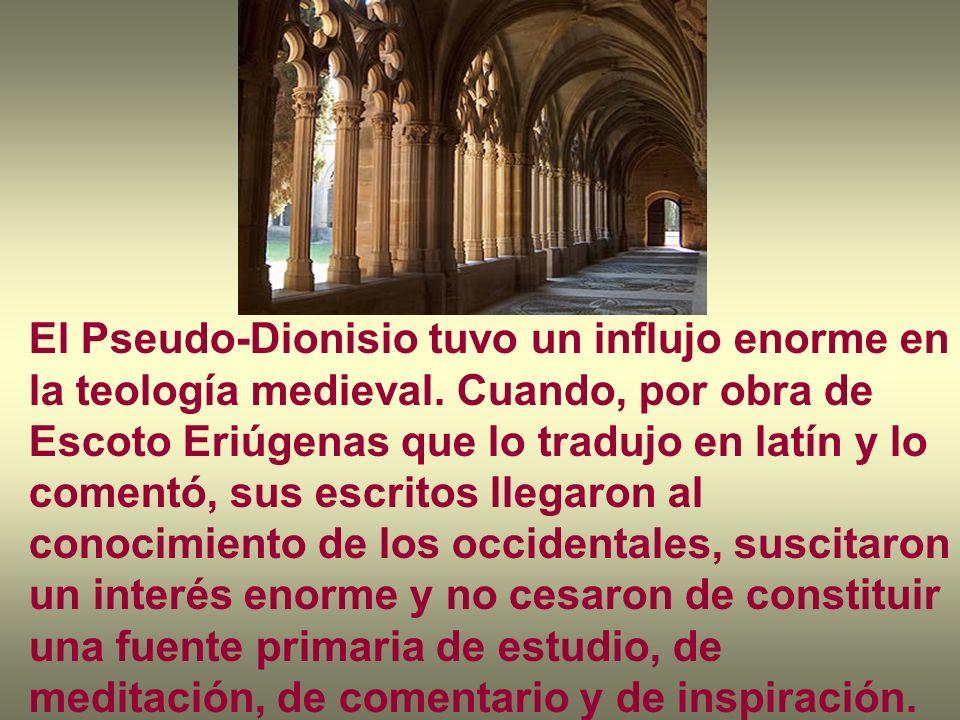 El Pseudo-Dionisio tuvo un influjo enorme en la teología medieval