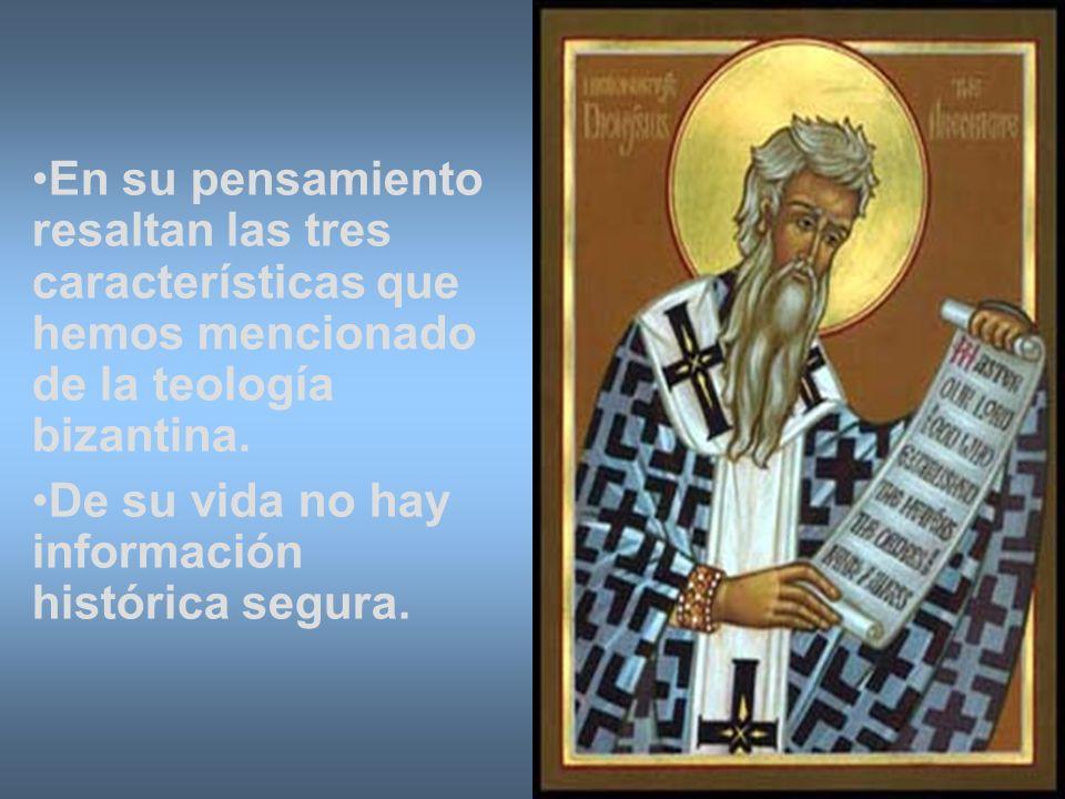 En su pensamiento resaltan las tres características que hemos mencionado de la teología bizantina.