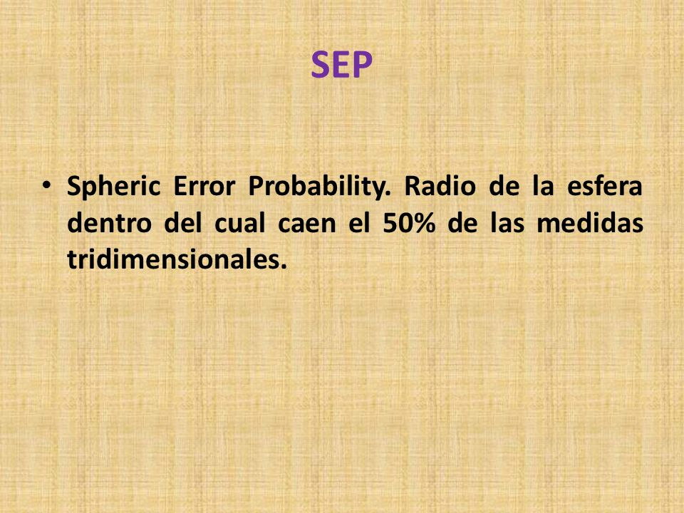 SEPSpheric Error Probability.