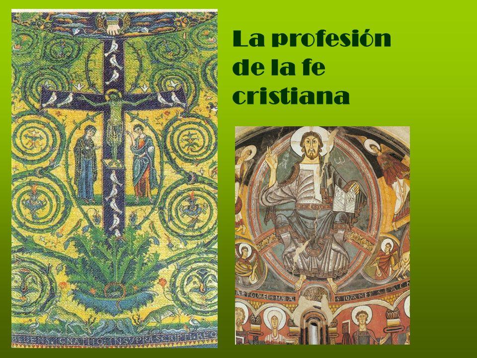 La profesión de la fe cristiana