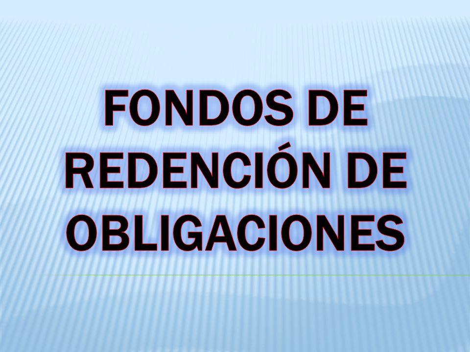 Fondos de Redención de Obligaciones