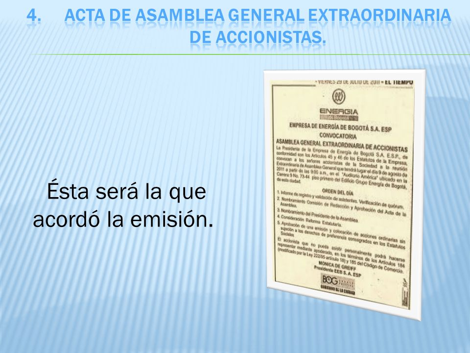 Acta de asamblea general extraordinaria de accionistas.