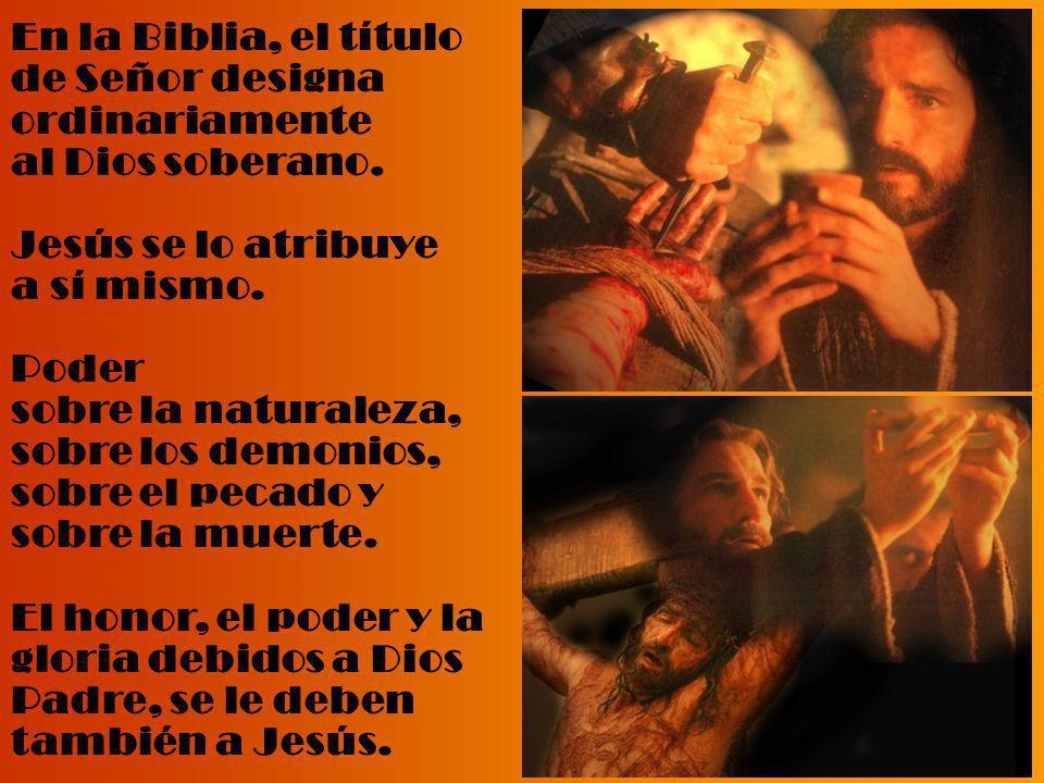 En la Biblia, el título de Señor designa