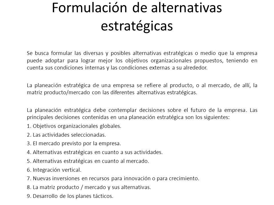 Formulación de alternativas estratégicas