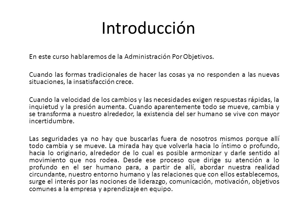 Introducción En este curso hablaremos de la Administración Por Objetivos.