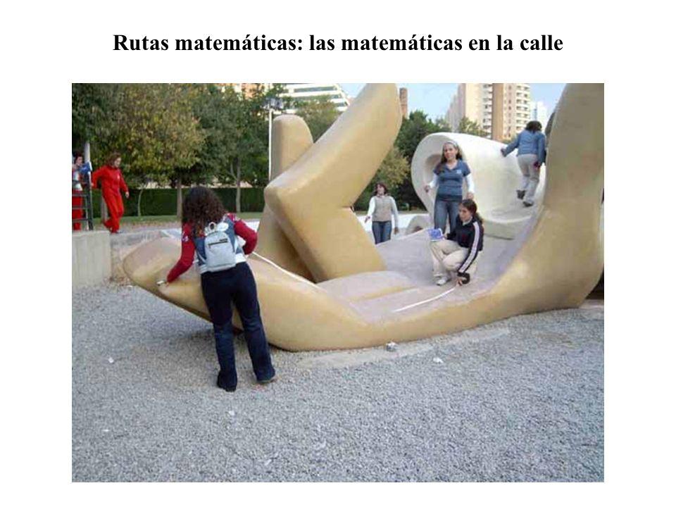 Rutas matemáticas: las matemáticas en la calle