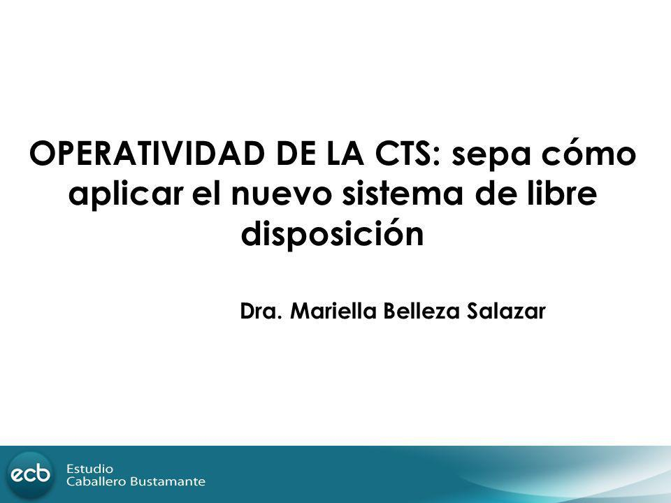 OPERATIVIDAD DE LA CTS: sepa cómo aplicar el nuevo sistema de libre disposición