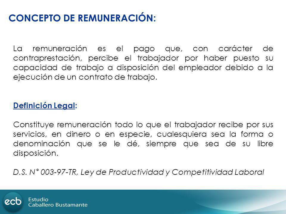 CONCEPTO DE REMUNERACIÓN:
