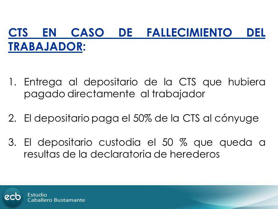 CTS EN CASO DE FALLECIMIENTO DEL TRABAJADOR: