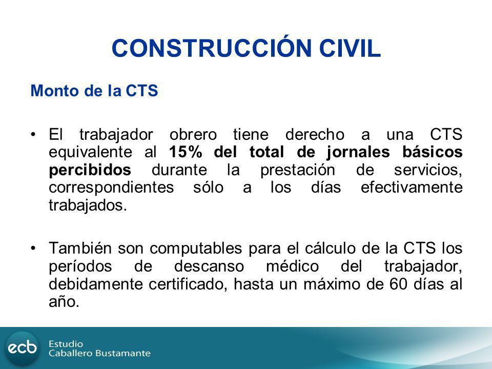 CONSTRUCCIÓN CIVIL Monto de la CTS