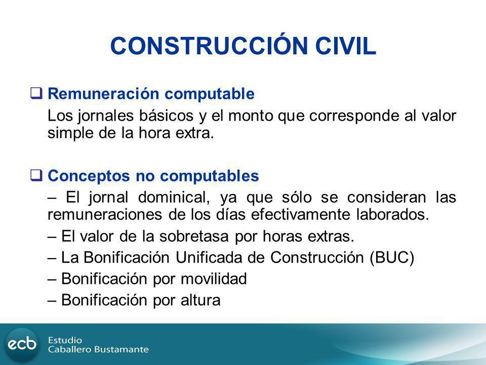 CONSTRUCCIÓN CIVIL Remuneración computable