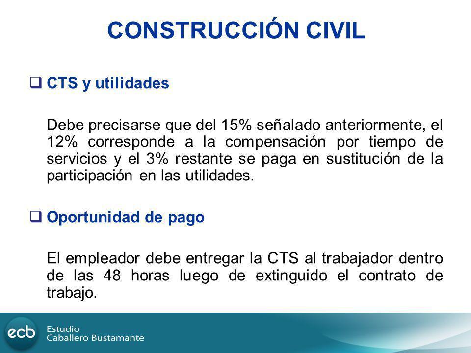 CONSTRUCCIÓN CIVIL CTS y utilidades