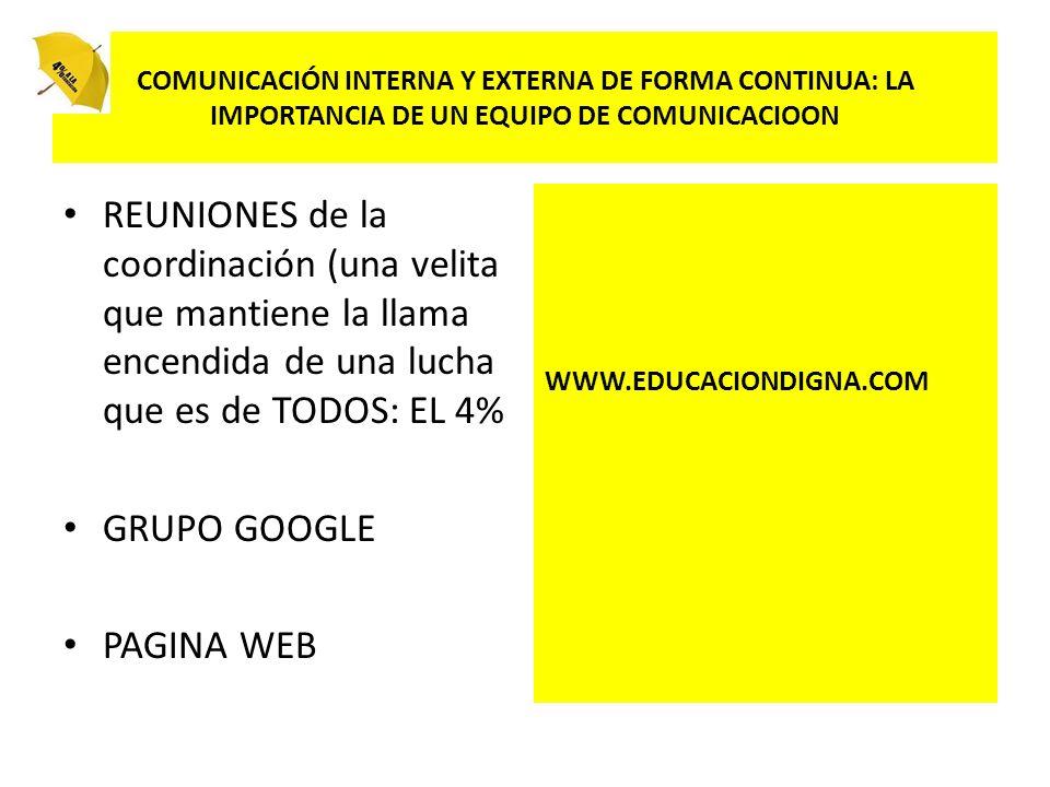 COMUNICACIÓN INTERNA Y EXTERNA DE FORMA CONTINUA: LA IMPORTANCIA DE UN EQUIPO DE COMUNICACIOON
