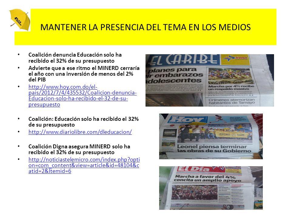 MANTENER LA PRESENCIA DEL TEMA EN LOS MEDIOS