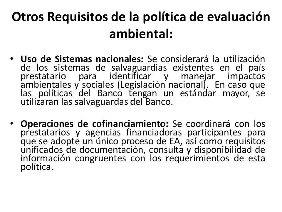 Otros Requisitos de la política de evaluación ambiental:
