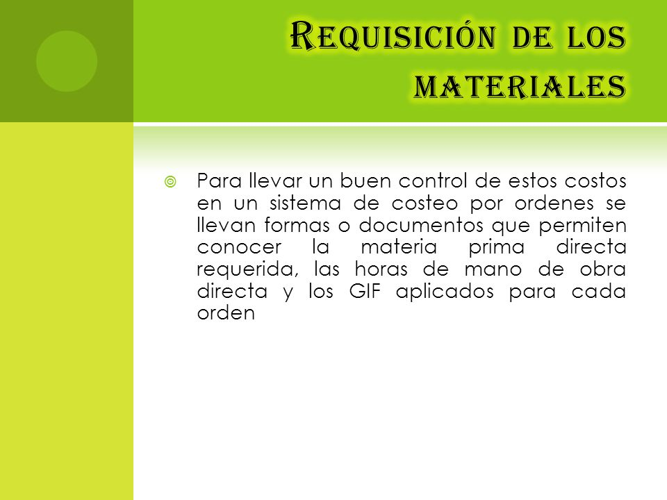 Requisición de los materiales