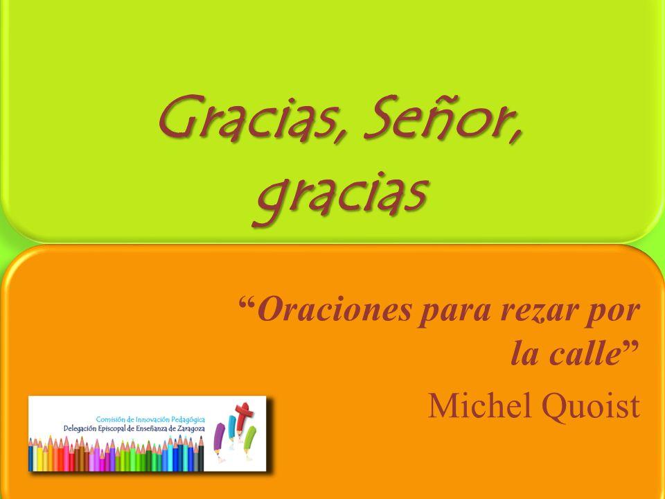 Oraciones para rezar por la calle Michel Quoist