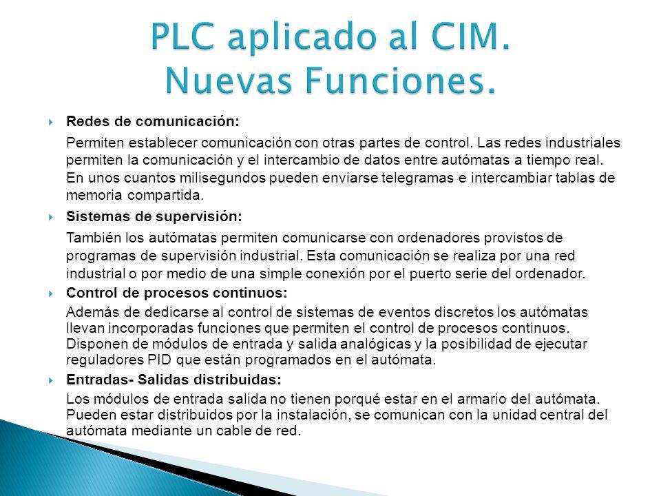 PLC aplicado al CIM. Nuevas Funciones.