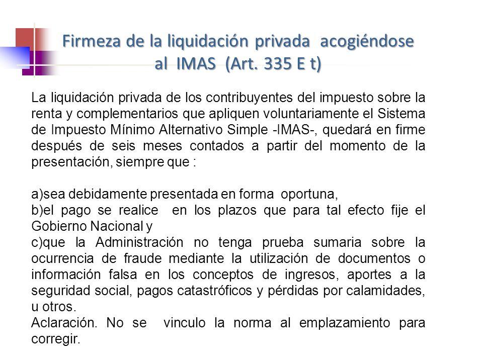 Firmeza de la liquidación privada acogiéndose al IMAS (Art. 335 E t)