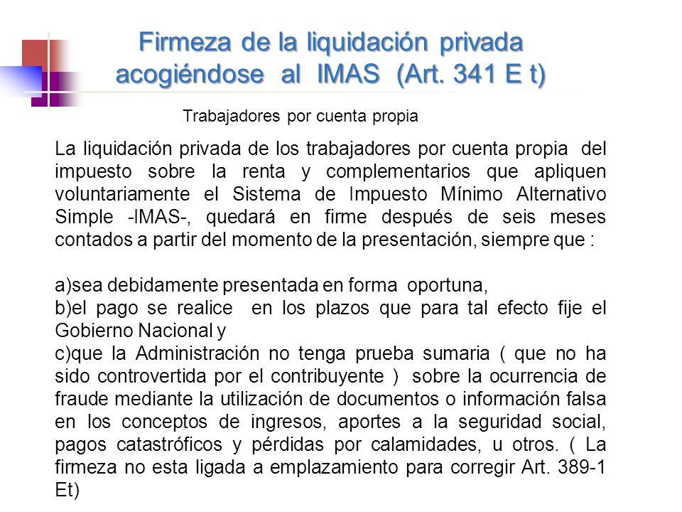 Firmeza de la liquidación privada acogiéndose al IMAS (Art. 341 E t)