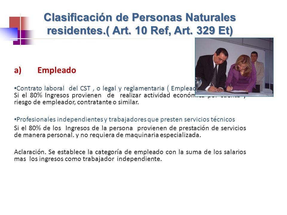 Clasificación de Personas Naturales residentes. ( Art. 10 Ref, Art