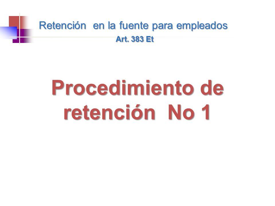 Procedimiento de retención No 1