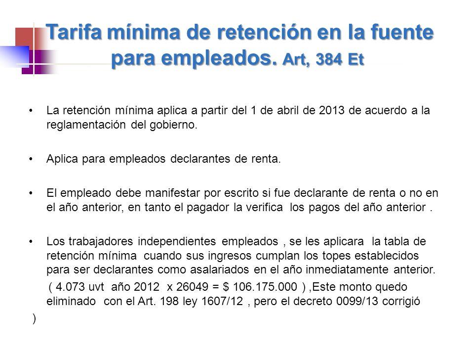 Tarifa mínima de retención en la fuente para empleados. Art, 384 Et