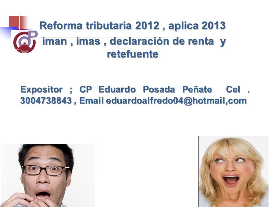 Reforma tributaria 2012 , aplica 2013