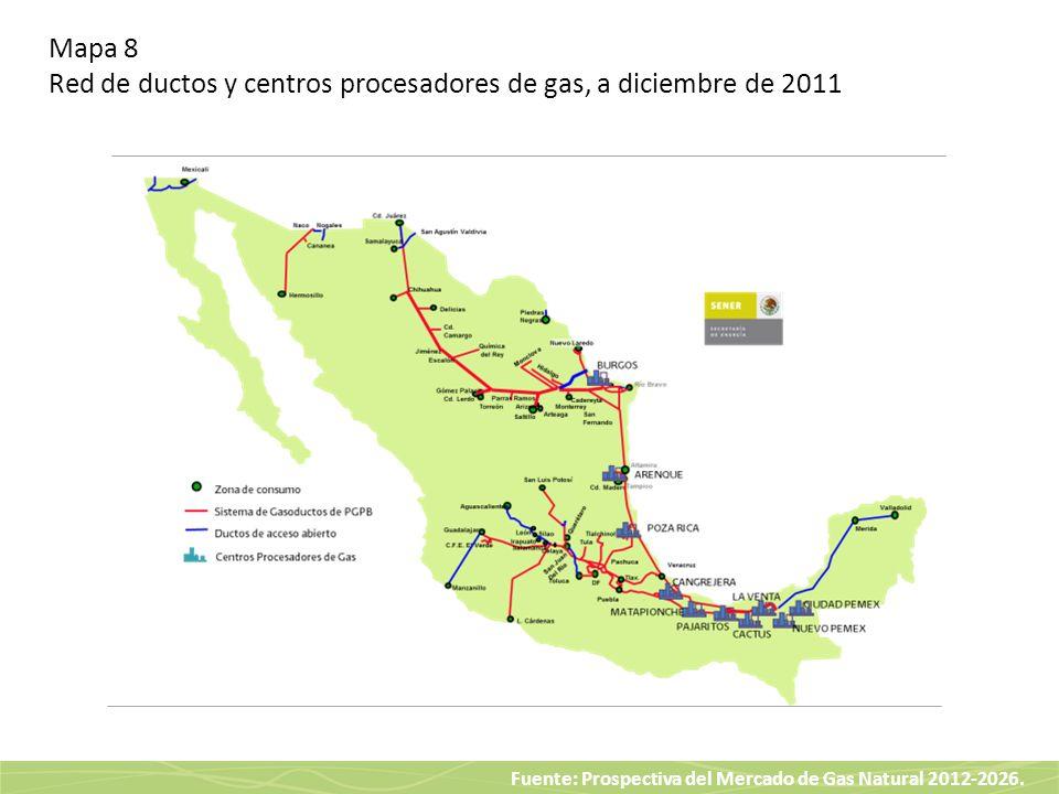 Mapa 8 Red de ductos y centros procesadores de gas, a diciembre de 2011