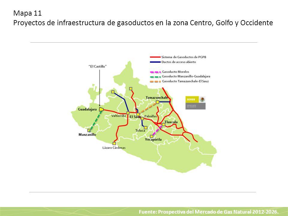 Mapa 11 Proyectos de infraestructura de gasoductos en la zona Centro, Golfo y Occidente