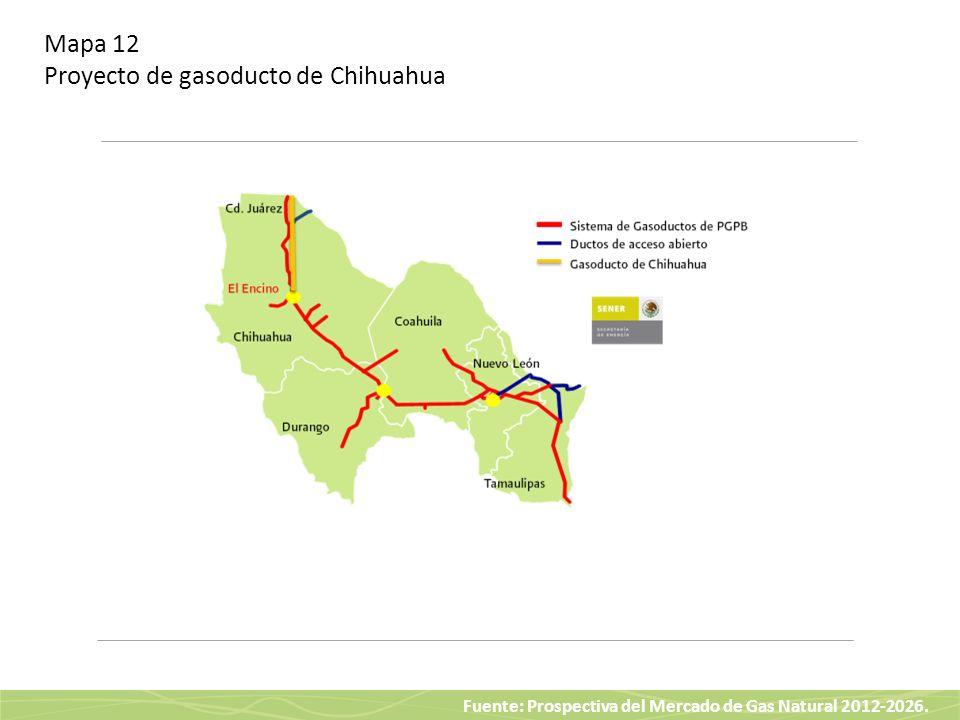 Mapa 12 Proyecto de gasoducto de Chihuahua
