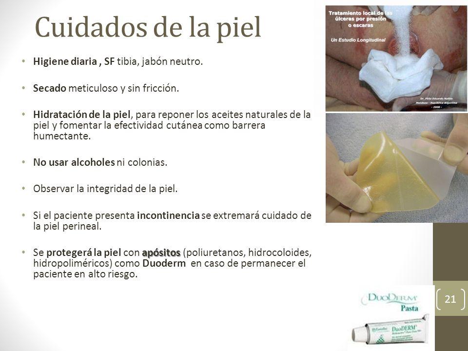 Cuidados de la piel Higiene diaria , SF tibia, jabón neutro.