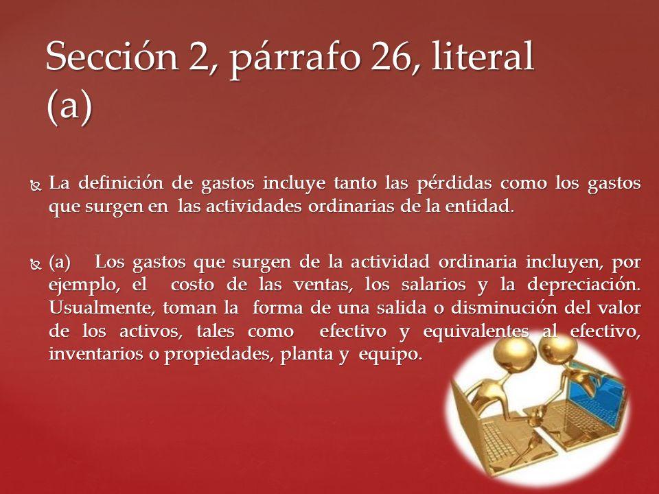 Sección 2, párrafo 26, literal (a)