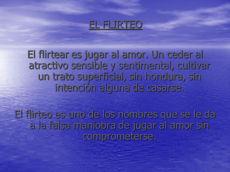 EL FLIRTEO