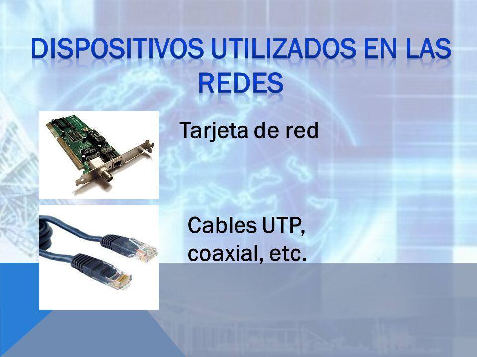 Dispositivos utilizados en las redes