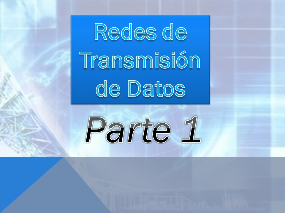 Redes de Transmisión de Datos