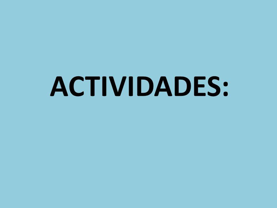 ACTIVIDADES:
