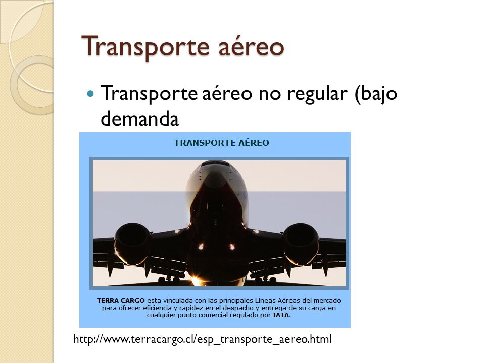 Transporte aéreo Transporte aéreo no regular (bajo demanda