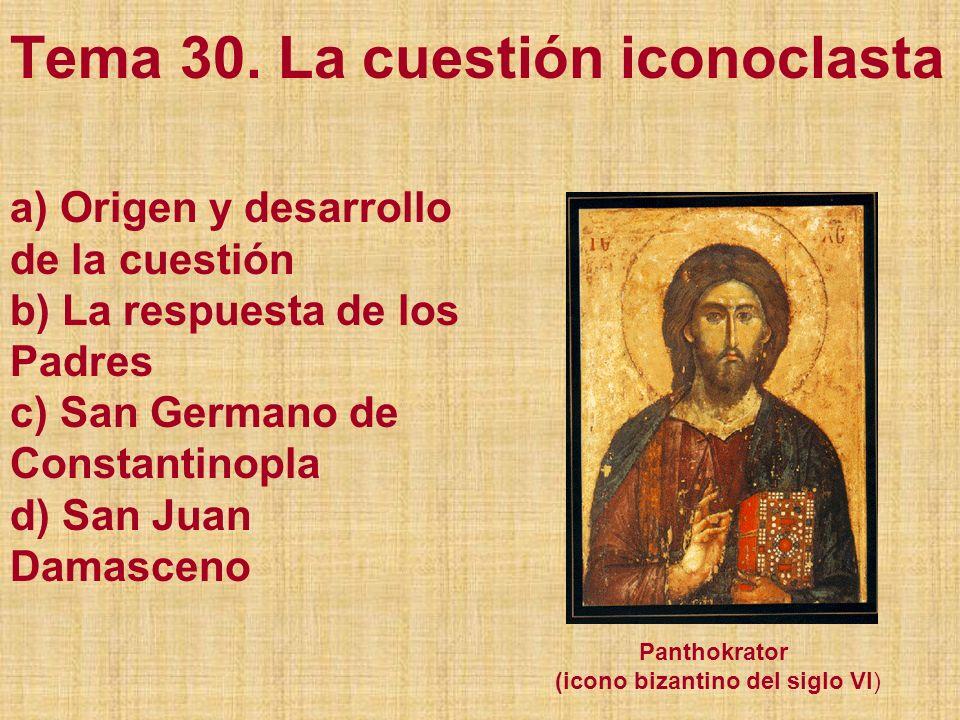 Tema 30. La cuestión iconoclasta