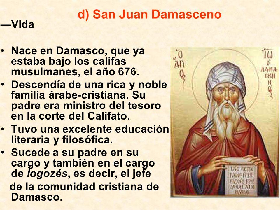 d) San Juan Damasceno —Vida