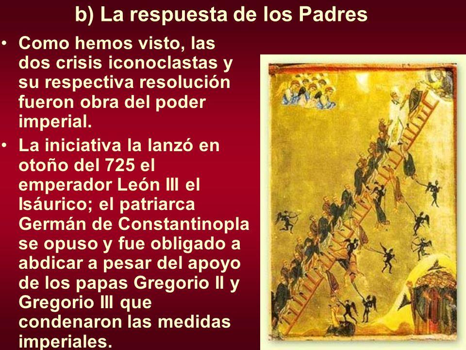 b) La respuesta de los Padres