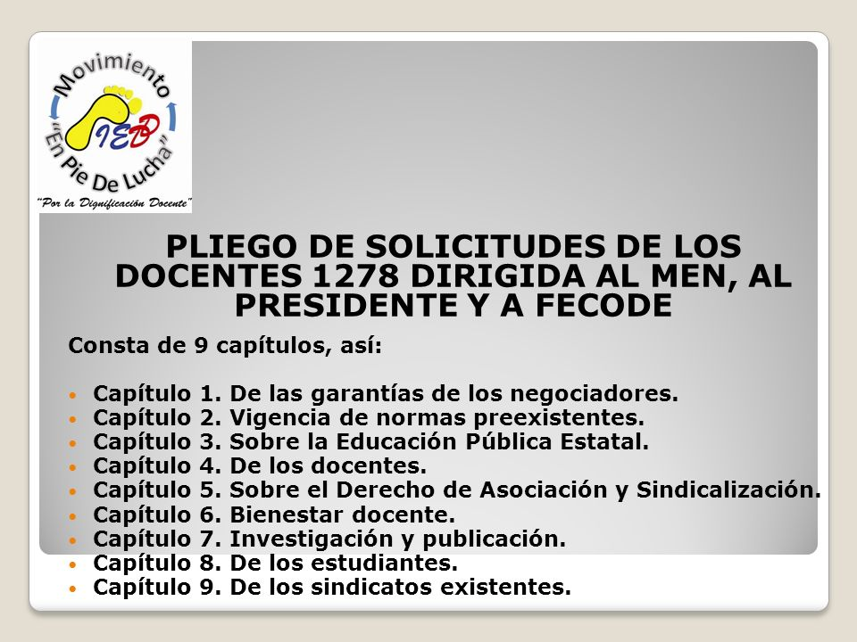 PLIEGO DE SOLICITUDES DE LOS DOCENTES 1278 DIRIGIDA AL MEN, AL PRESIDENTE Y A FECODE