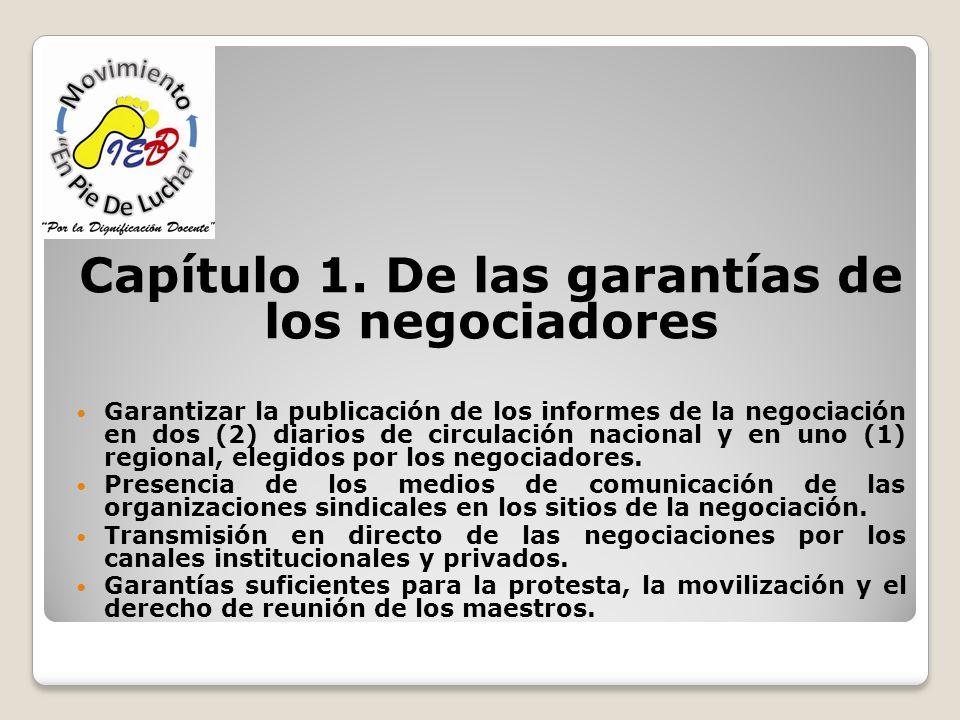 Capítulo 1. De las garantías de los negociadores