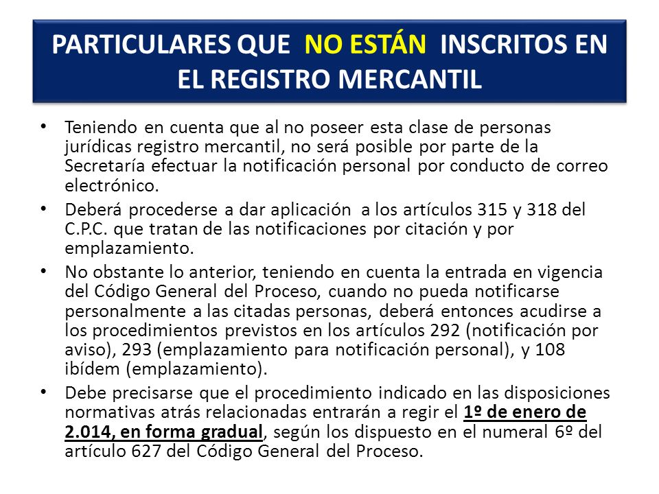 PARTICULARES QUE NO ESTÁN INSCRITOS EN EL REGISTRO MERCANTIL
