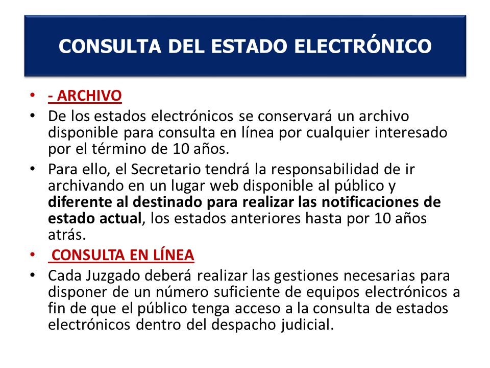 CONSULTA DEL ESTADO ELECTRÓNICO
