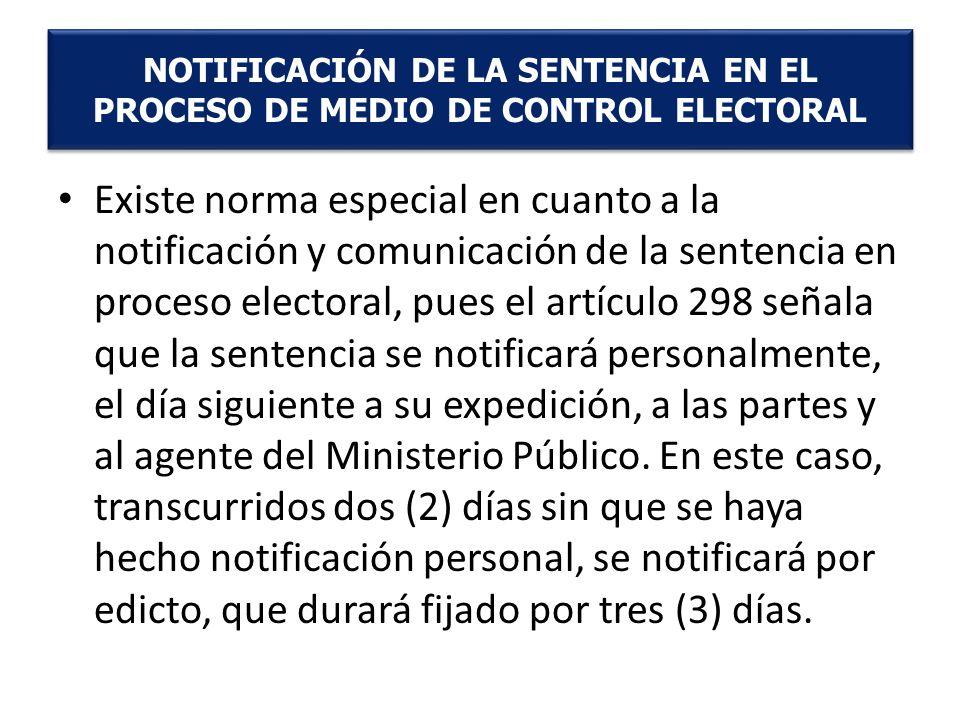 NOTIFICACIÓN DE LA SENTENCIA EN EL PROCESO DE MEDIO DE CONTROL ELECTORAL